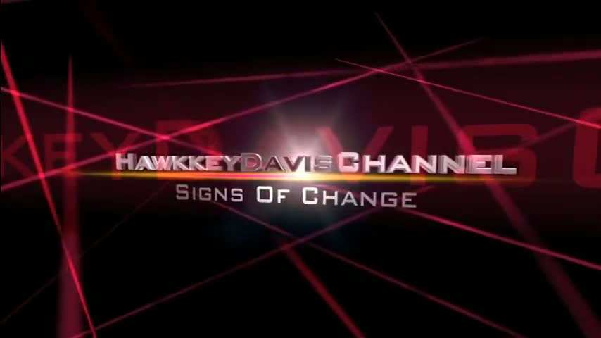Hawkkeydavischannel-signs of change