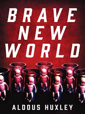 the world state of brave new world by aldous huxley The paperback of the brave new world by aldous huxley at barnes & noble free shipping on $25 or more.